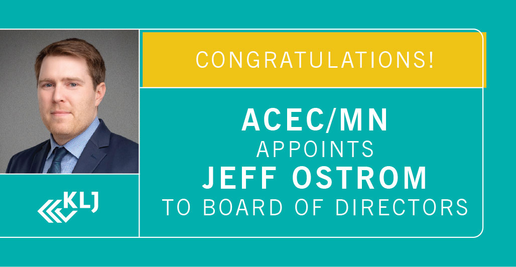 ACEC/MN Appoints Jeff Ostrom to Board of Directors