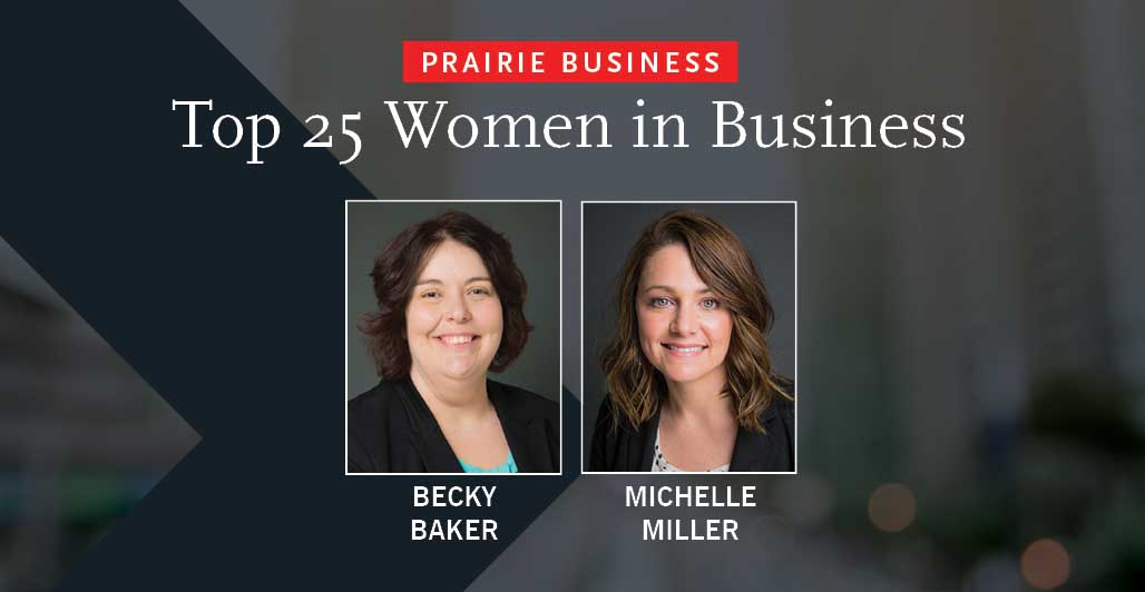 Baker and Miller Named to Top 25 Women in Business